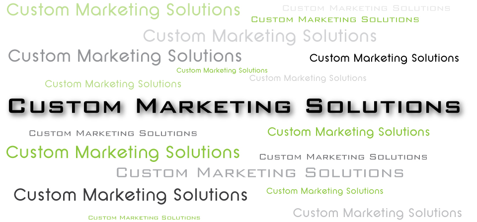 Custom Marketing Solutions